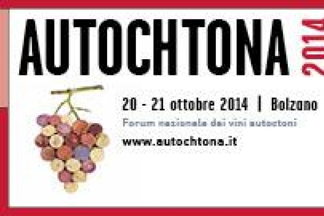 Autochtona 2014. 11° Forum nazionale dei vini autoctoni a Bolzano