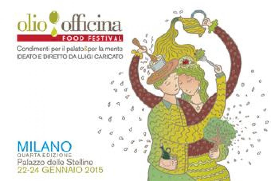 Olio Officina Food Festival 2015. Dal 22 al 24 gennaio a Milano