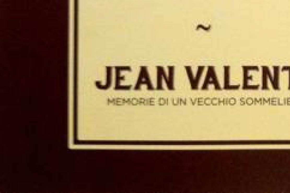 Jean Valenti - Memorie di un vecchio sommelier