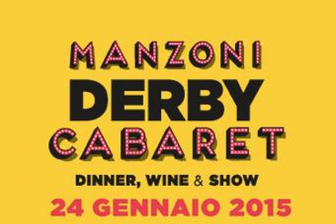 Manzoni Derby Cabaret. Quinto appuntamento 24 gennaio