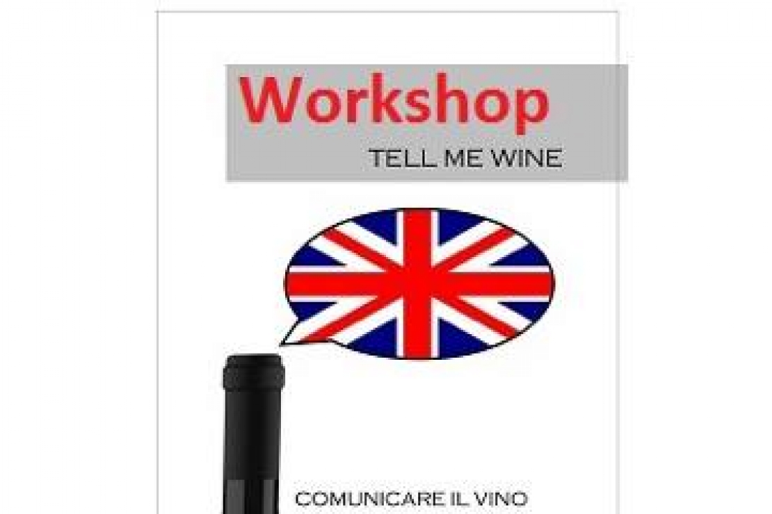 Tell me Wine Workshop - Secondo incontro