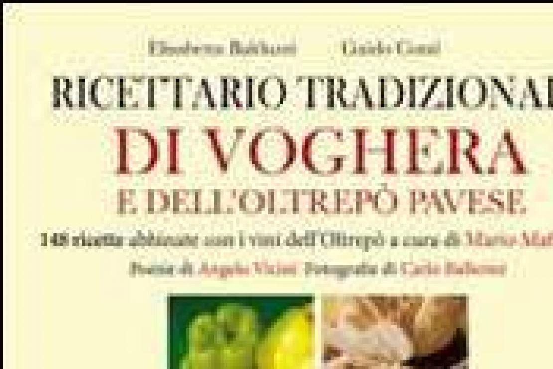 Ricettario tradizionale di Voghera e dell'Oltrepò Pavese