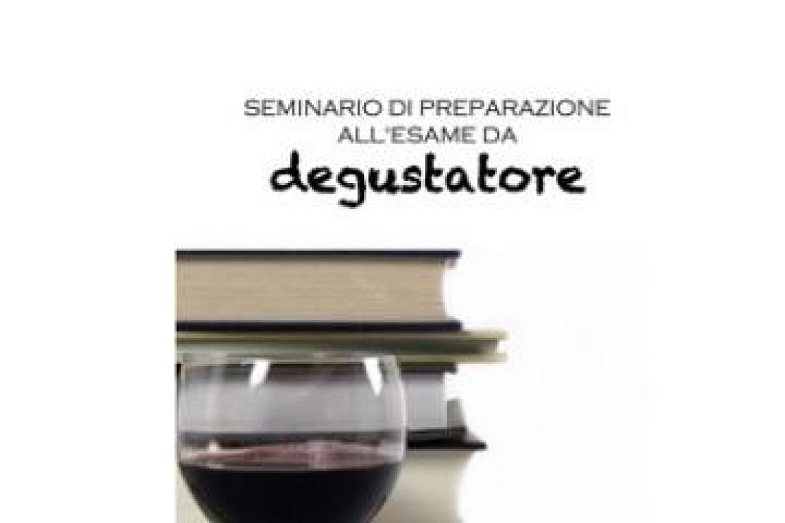 Seminario di preparazione all'esame da degustatore