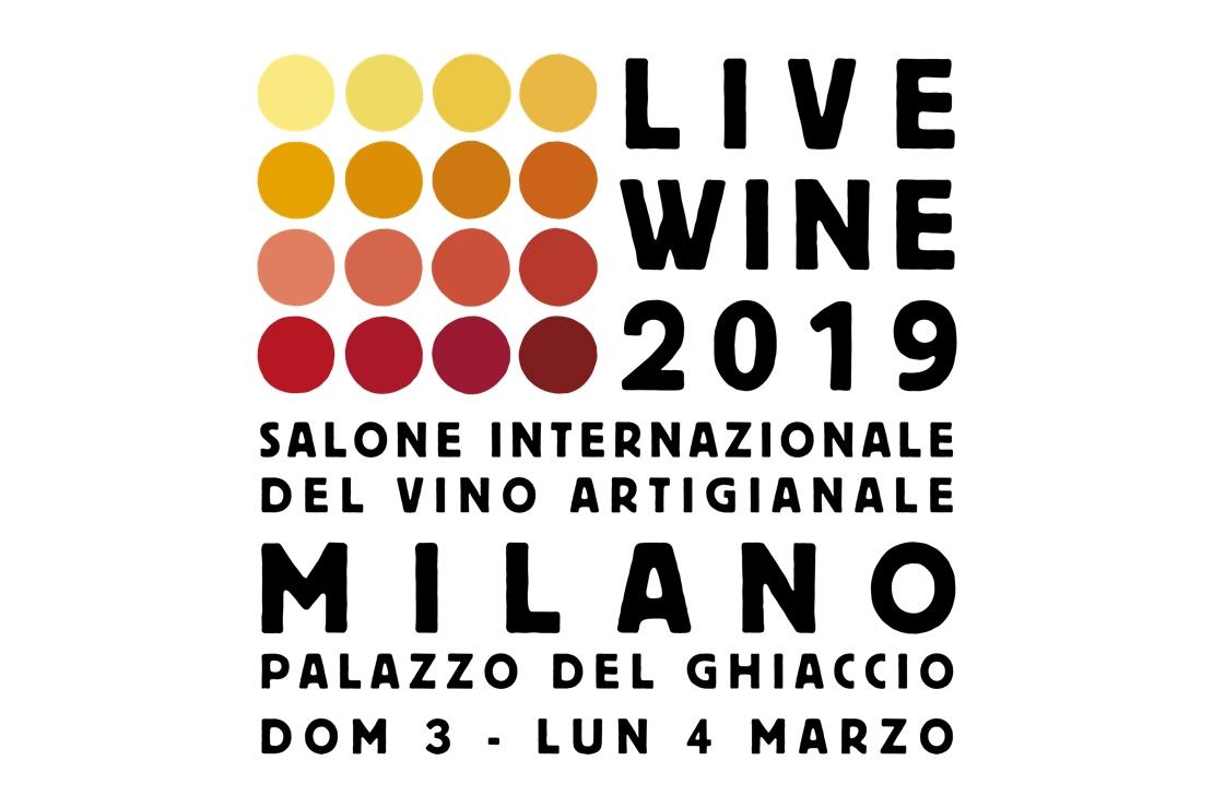Live Wine 2019. Il 3 e 4 marzo torna il Salone Internazionale del Vino Artigianale a Milano