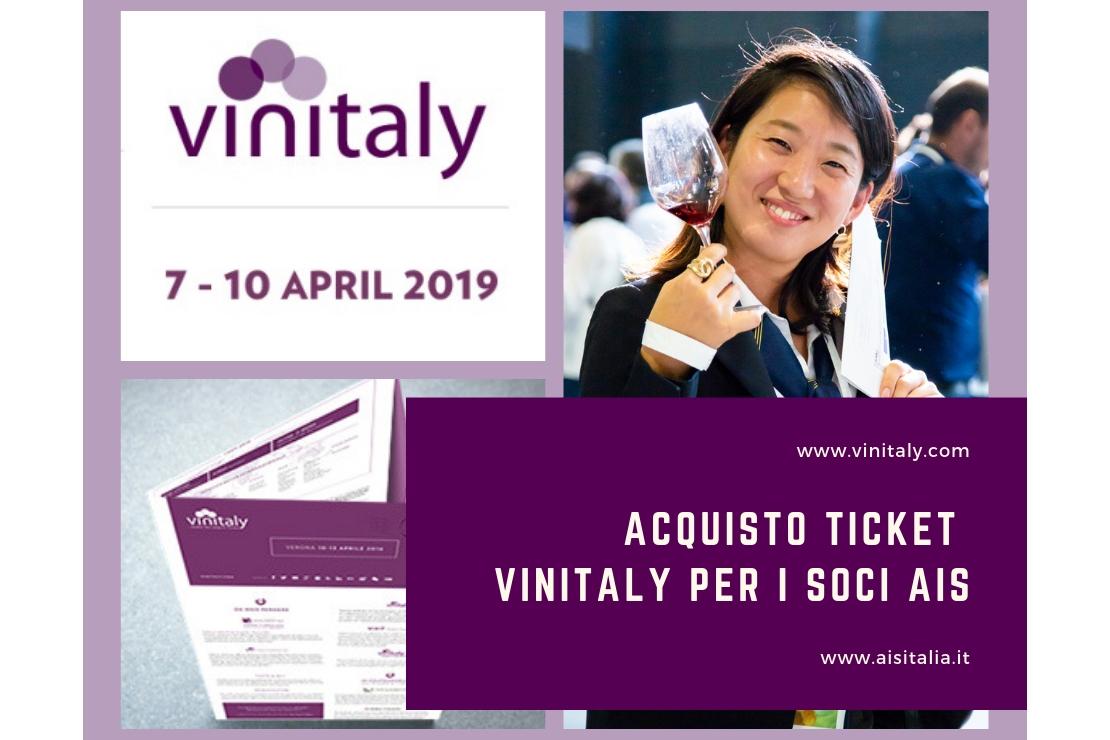 Biglietti Vinitaly 2019. Agevolazioni Soci AIS