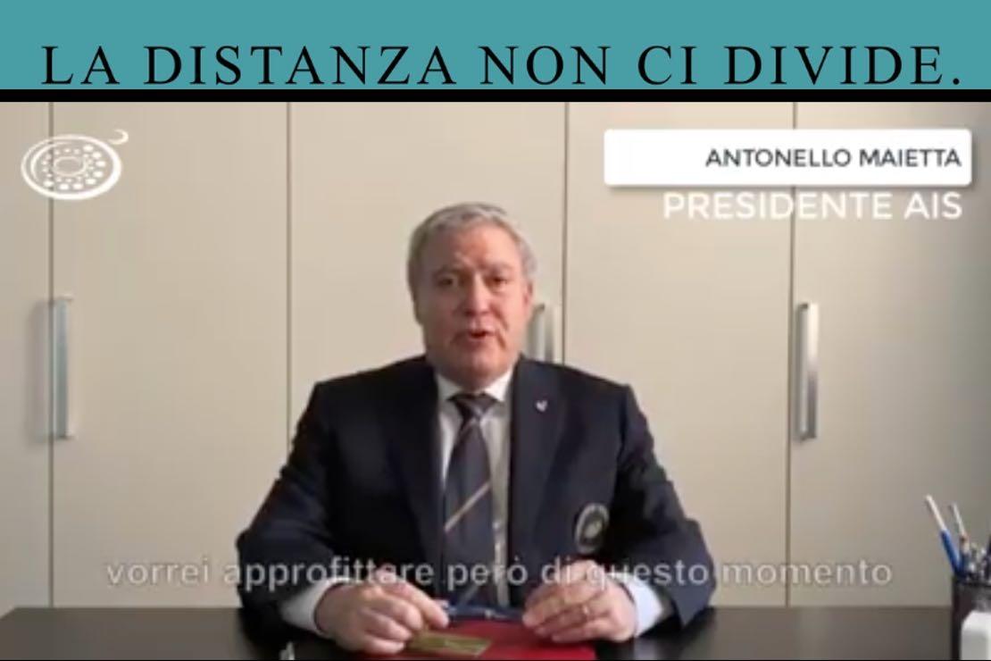 #ladistanzanoncidivide. Il messaggio di Antonello Maietta, presidente AIS Italia