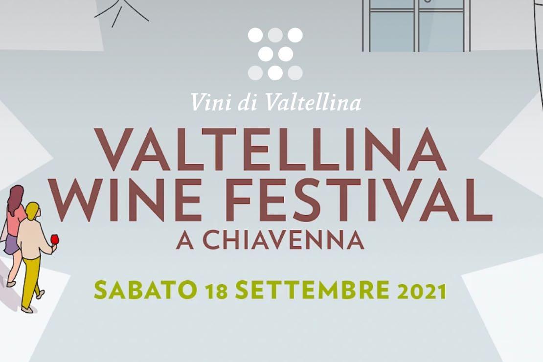 Valtellina Wine Festival 2021 a Chiavenna
