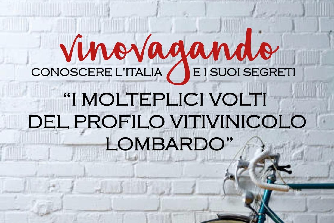 Vinovagando - I mille volti di Lombardia