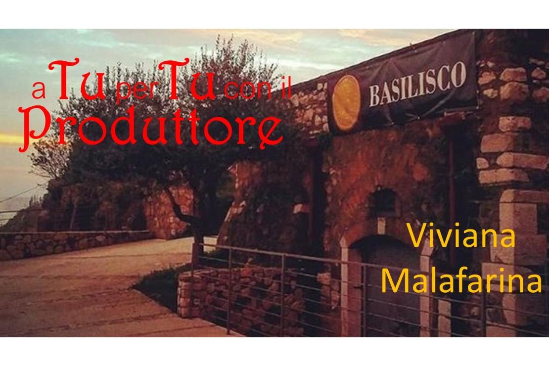 a Tu per Tu con il Produttore: �Viviana Malafarina Tenuta Basilisco