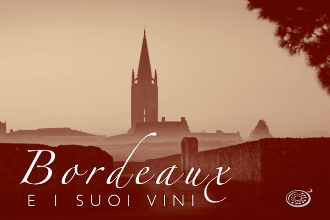 Bordeaux e i suoi vini. Atto Primo