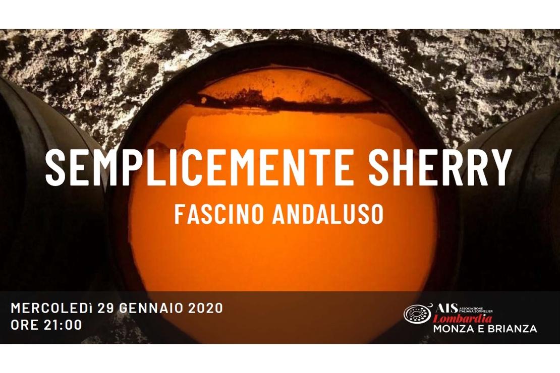 Semplicemente Sherry. Fascino Andaluso