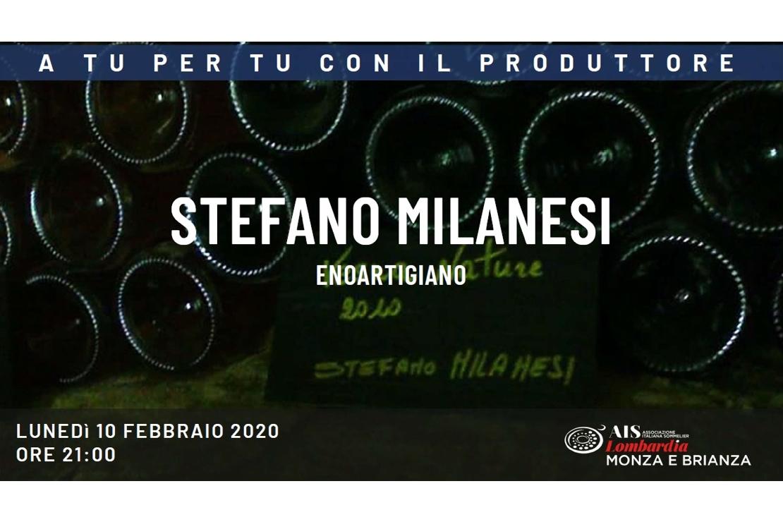 A Tu per Tu con il Produttore: Stefano Milanesi, enoartigiano