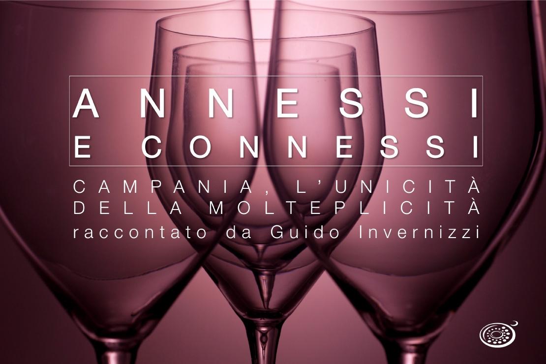 Annessi e Connessi   Campania, l'unicità della molteplicità