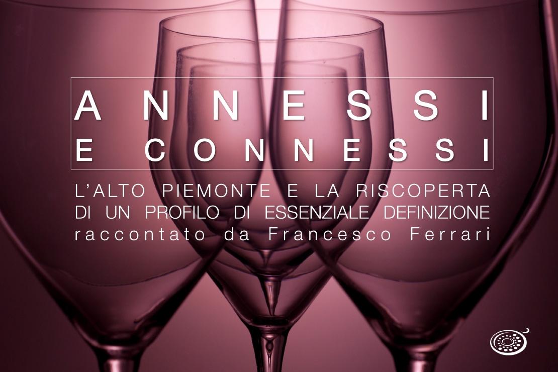 Annessi e Connessi |  L'Alto Piemonte e la riscoperta di un profilo di essenziale definizione