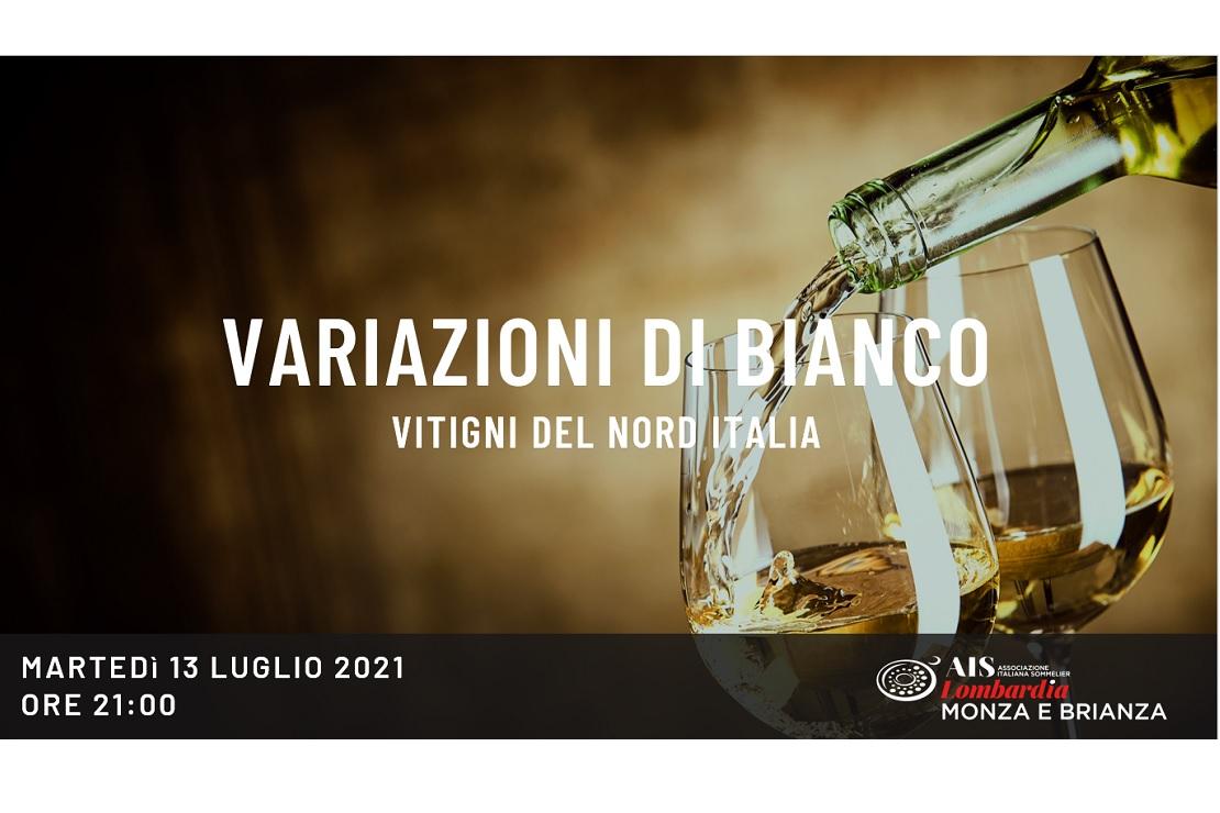 Variazioni di Bianco: vitigni del Nord Italia
