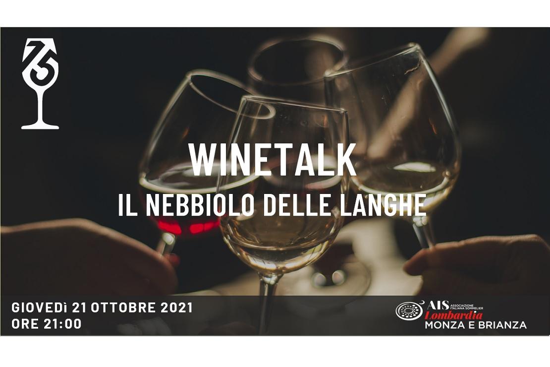 WineTalk - Il nebbiolo delle Langhe