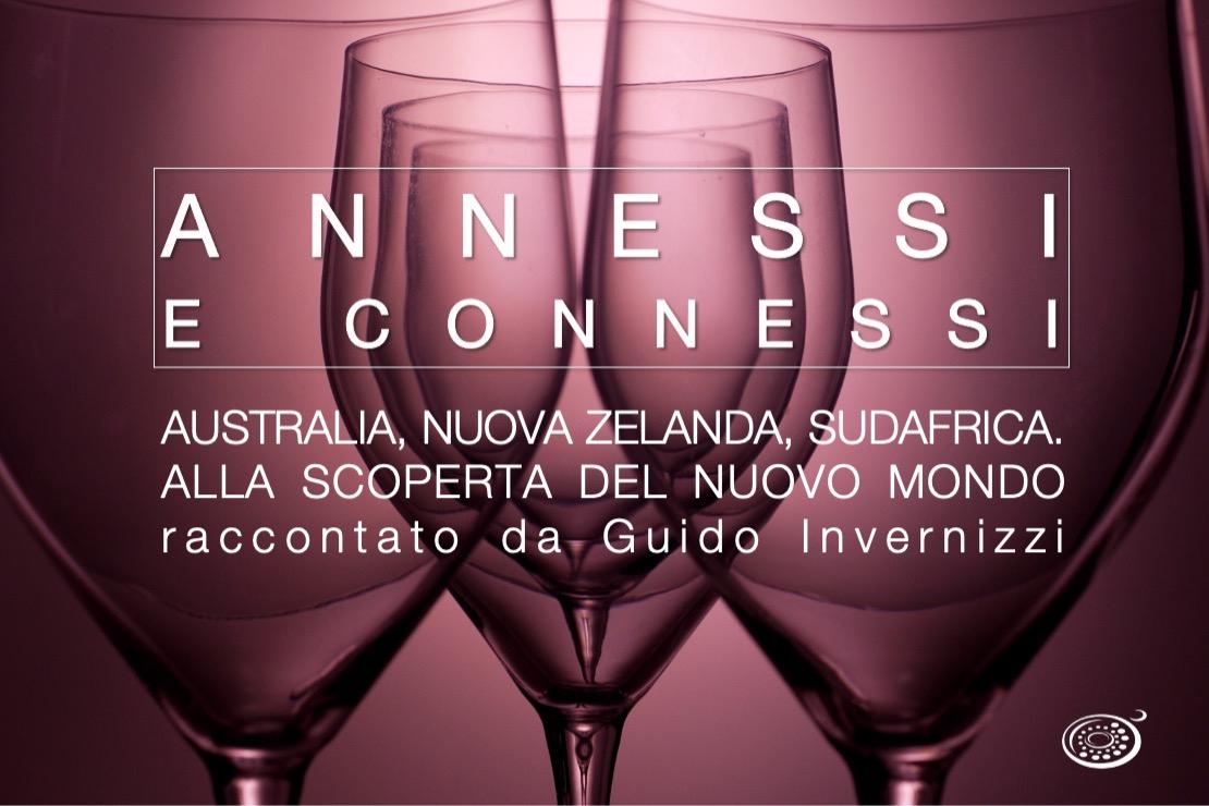 Annessi e Connessi | Australia, Nuova Zelanda, Sudafrica. Alla scoperta del Nuovo Mondo