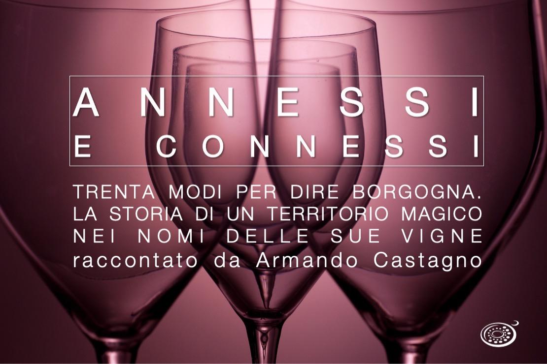 Annessi e Connessi | Trenta modi per dire Borgogna