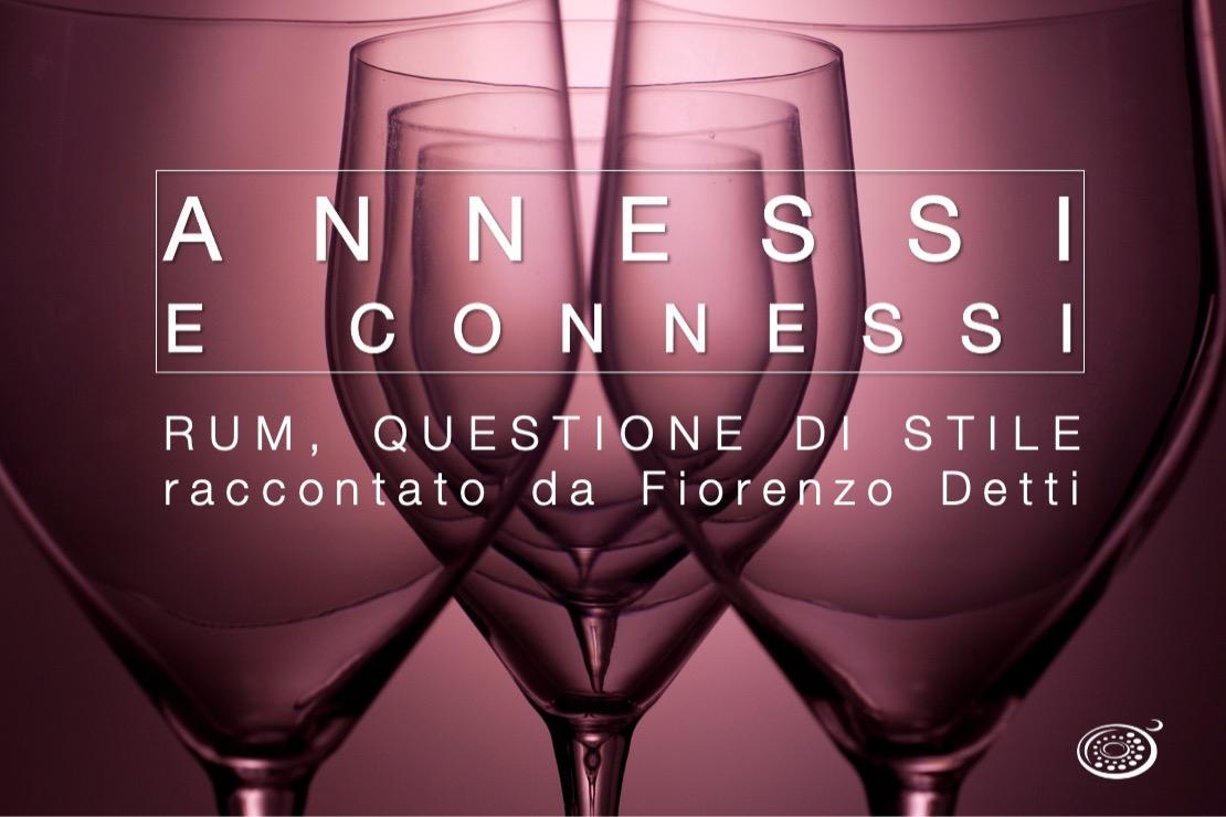 Annessi e Connessi | Rum, questione di stile