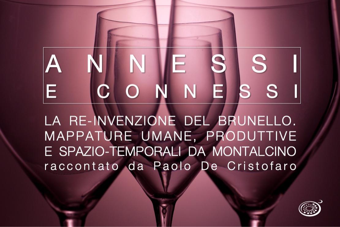 Annessi e Connessi | La re-invenzione del Brunello