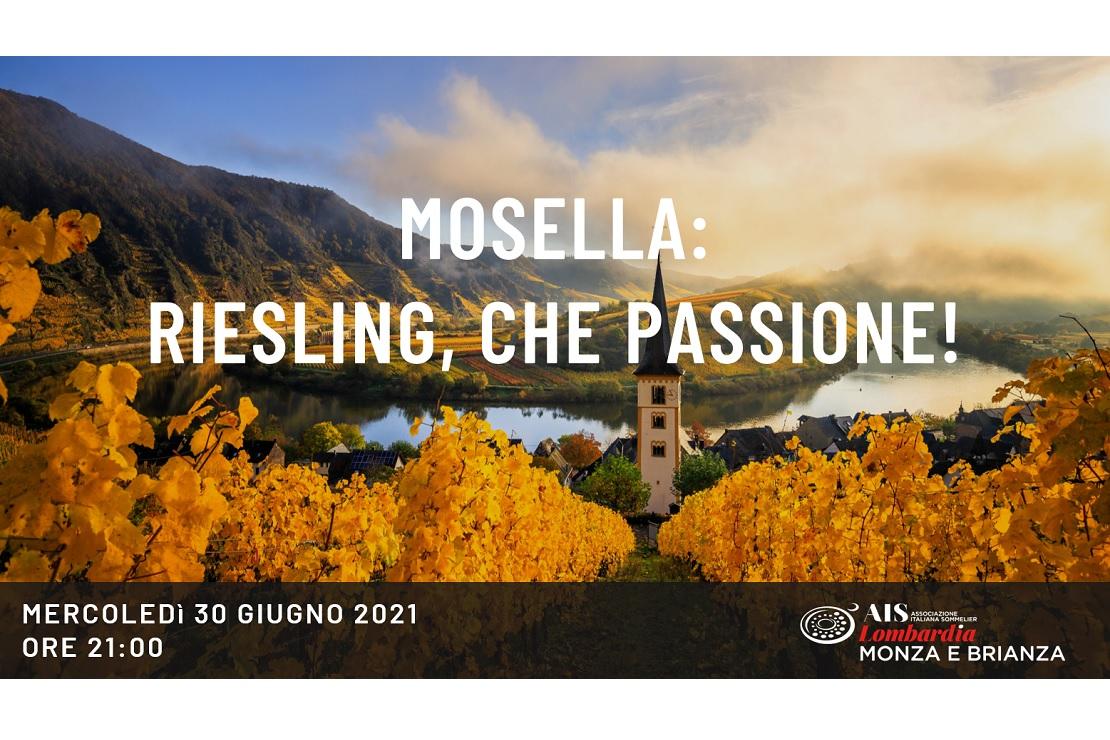 Mosella: Riesling, che passione!