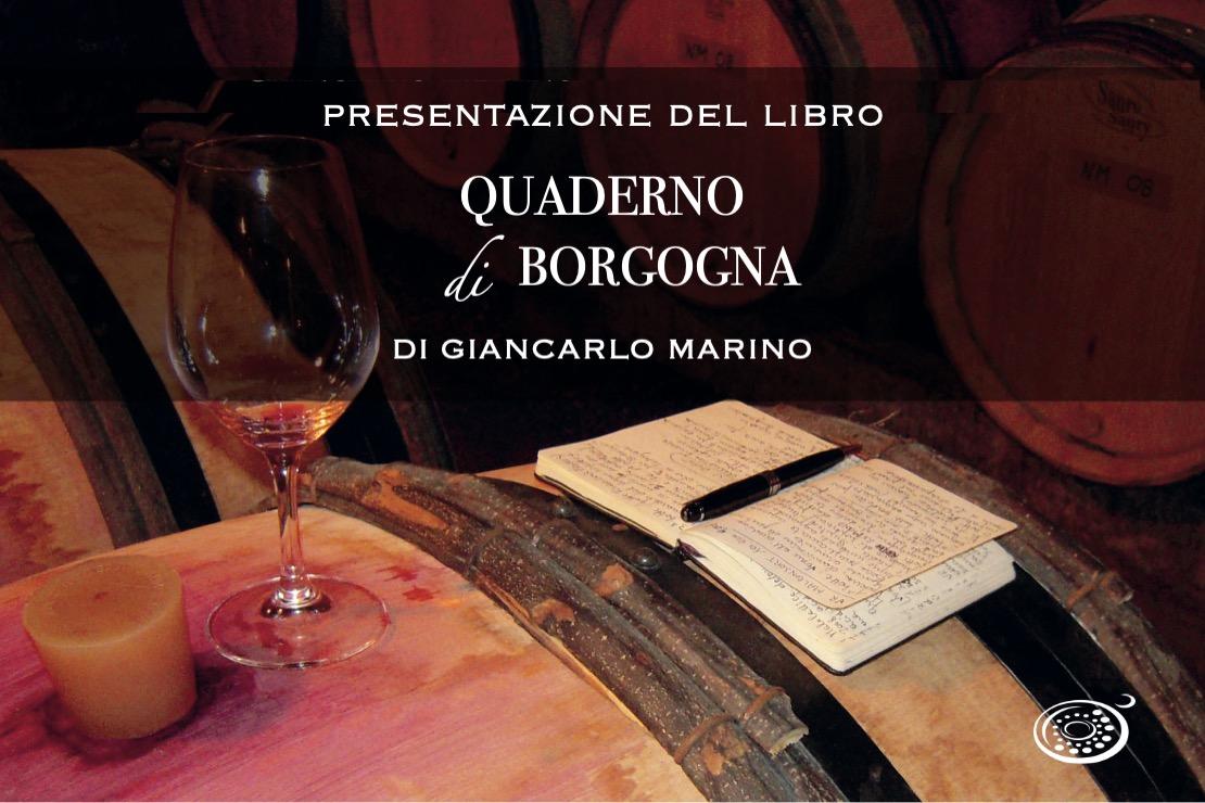 Presentazione del libro: Quaderno di Borgogna di Giancarlo Marino