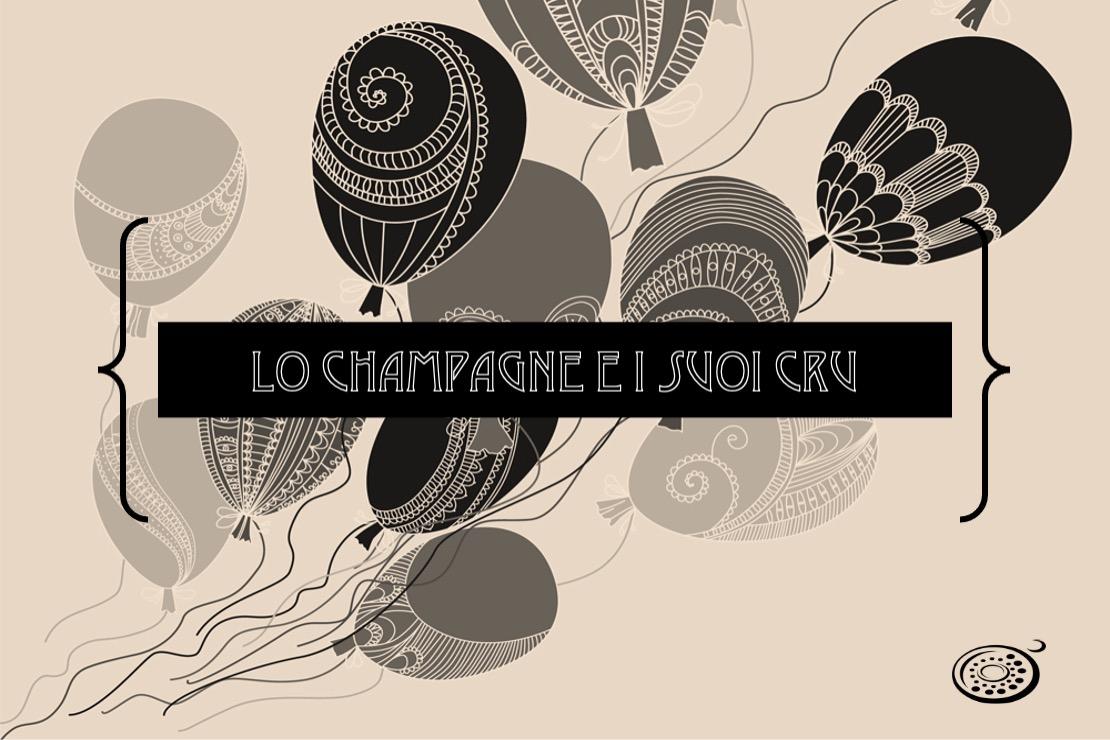 Lo Champagne e i suoi cru