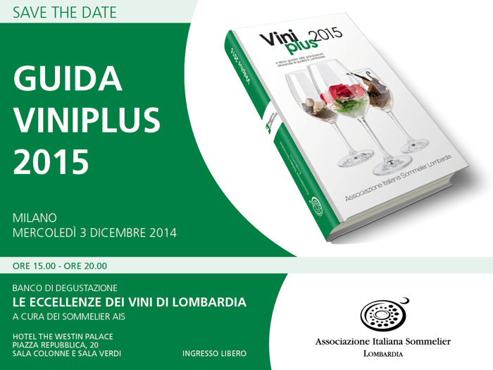 Save The Date - Mercoledì 3 dicembre 2014 - Guida Viniplus 2015